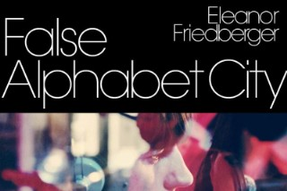 """Eleanor Friedberger – """"False Alphabet City"""" Video"""