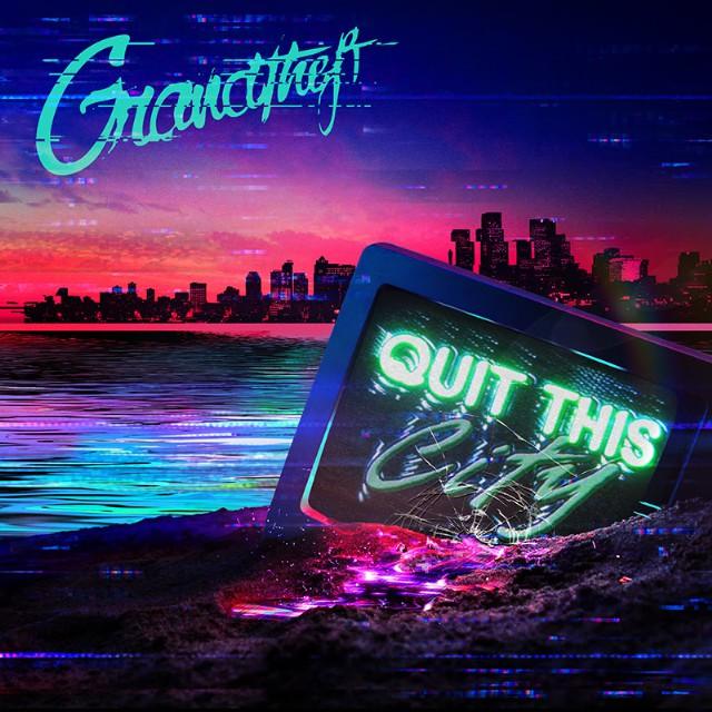 Grandtheft - Quit This City