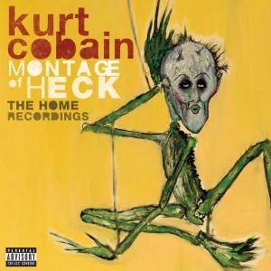 Stream Kurt Cobain Montage Of Heck: The Home Recordings