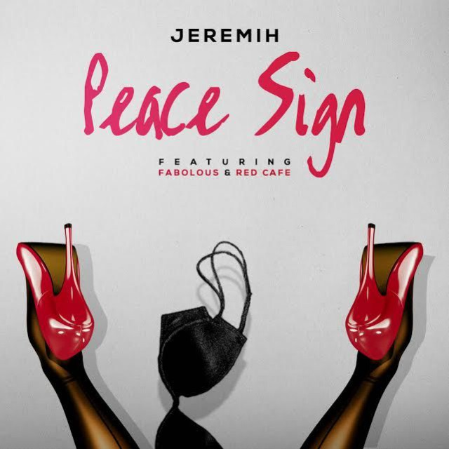 "Jeremih - ""Peace Sign"" (Feat. Fabolous & Red Cafe)"