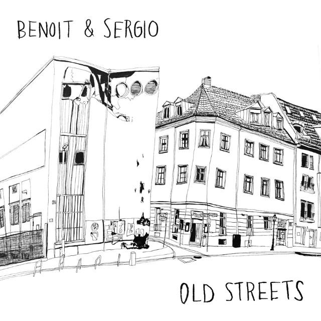 Benoit & Sergio - Old Streets