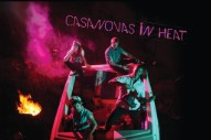 "Casanovas In Heat – ""Jaded"" (Stereogum Premiere)"