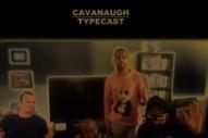 "Cavanaugh – ""Typecast"" (Feat. P.O.S., Hemlock Ernst, & Busdriver) (Stereogum Premiere)"
