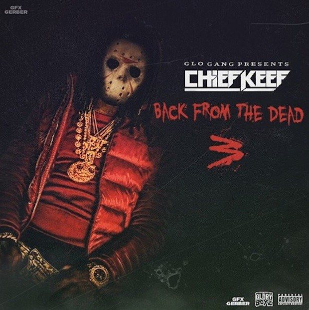 Chief Keef - Back From The Dead 3