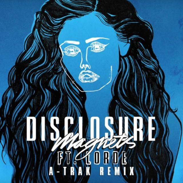 Disclosure - Magnets A-Trak Remix