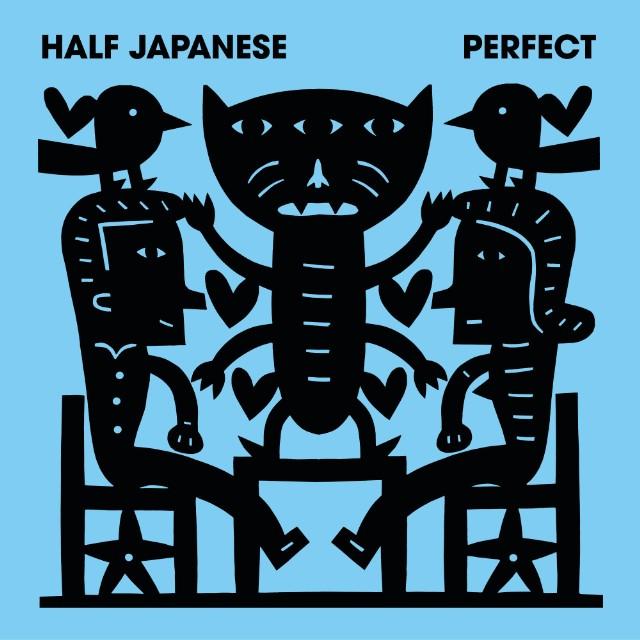 Half Japanese - Perfect