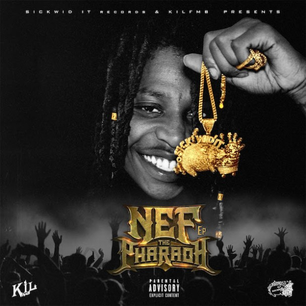 Nef The Pharaoh - Nef The Pharaoh