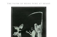 "The Pains of Being Pure at Heart – ""Hell"""