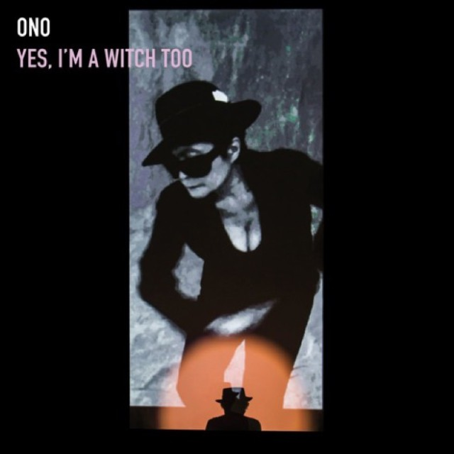 "Yoko Ono - ""Yes I'm A Witch Too (Death Cab For Cutie Remix)"""