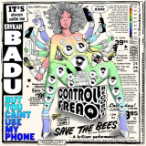 Erykah Badu – But You Caint Use My Phone