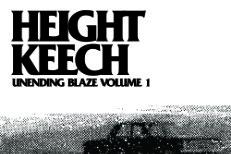 Height Keech - Unending Blaze Volume 1