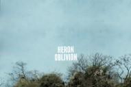 """Heron Oblivion – """"Oriar"""" (Stereogum Premiere)"""