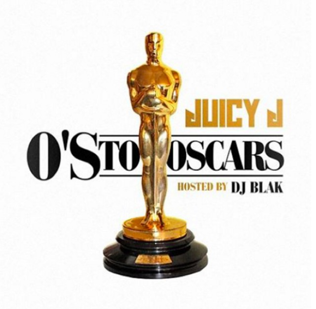 Juicy J - Os To Oscars