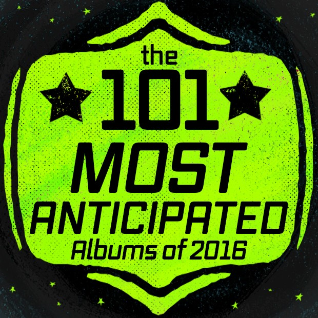 The 101 Most Anticipated Albums Of 2016