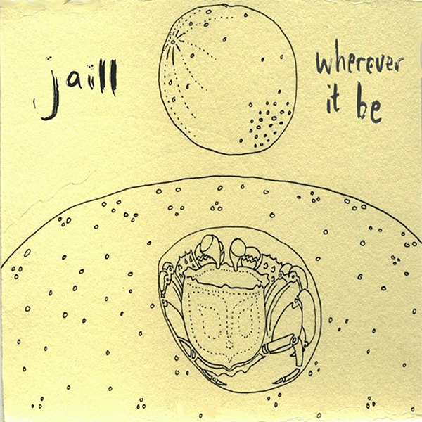 Jaill - Wherever It Be