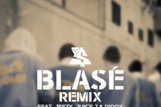 "Ty Dolla $ign – ""Blasé"" Remixes (Feat. T.I., French Montana, A$AP Ferg, Jeezy, Juicy J, Diddy)"