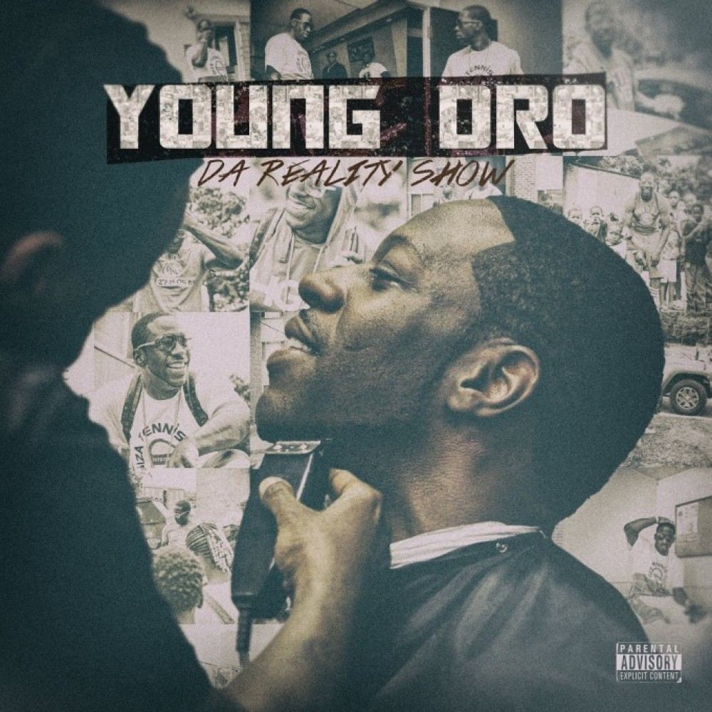 Young Dro - Da Reality Show