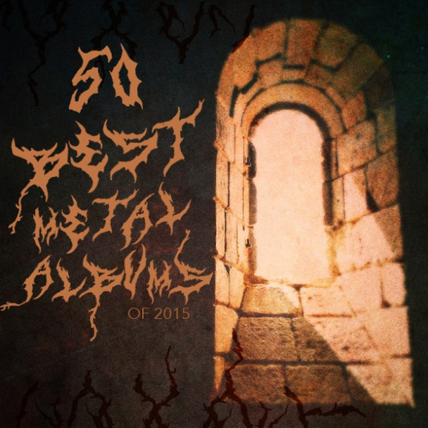 The 50 Best Metal Albums Of 2015