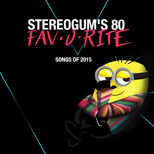 Stereogum's 80 Favorite Songs Of 2015