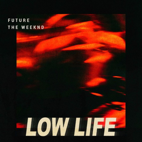 """The Weekend & Future - """"Low Life"""" + Jeremih - """"Pass Dat (The Weeknd Remix)"""""""