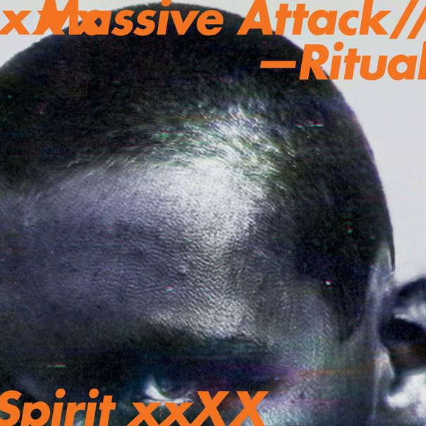 Massive Attack - Ritual Spirit
