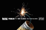 "Meek Mill – ""Problem"" (Feat. Tdot illdude)"