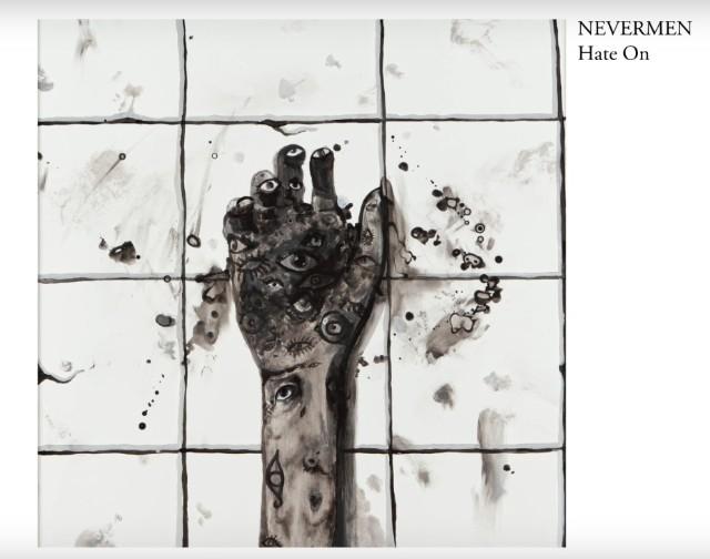 Nevermen - Hate On