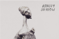 "Ashley Shadow – ""Tonight"" (Stereogum Premiere)"