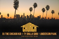 "BJ The Chicago Kid – ""Church (Westcoast Remix)"" (Feat. Ty Dolla $ign & Anderson .Paak)"