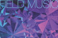 "Field Music – ""Disappointed"""