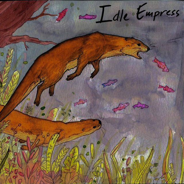 Stream Idle Empress Idle Empress