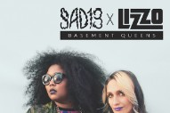"Sad13 x Lizzo – ""Basement Queens"""