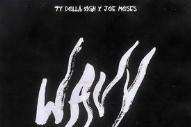 """Ty Dolla $ign – """"Wavy"""" (Feat. Joe Moses) (Prod. DJ Mustard)"""