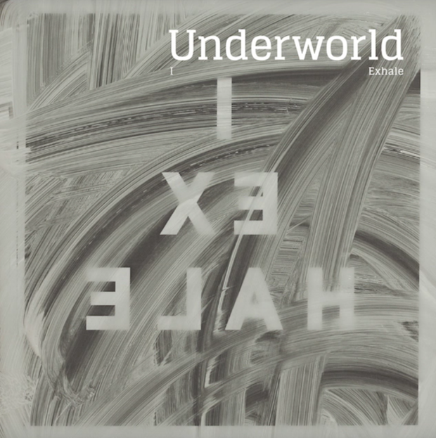 "Underworld - ""I Exhale"""