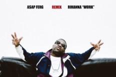 "Rihanna - ""Work (A$AP Ferg Remix)"""