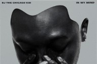 Stream BJ The Chicago Kid <em>In My Mind</em>
