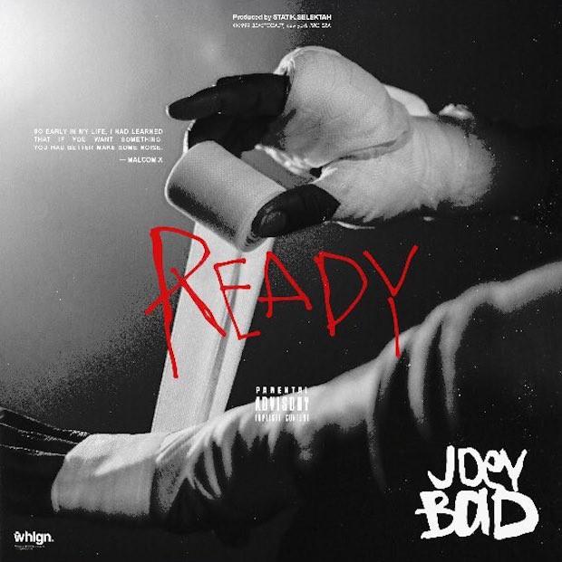 "Joey Bada$$ - ""Ready"""