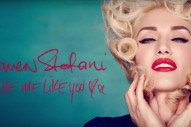 "Gwen Stefani – ""Make Me Like You"""