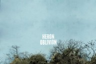 Stream Heron Oblivion's Self-Titled Debut Album