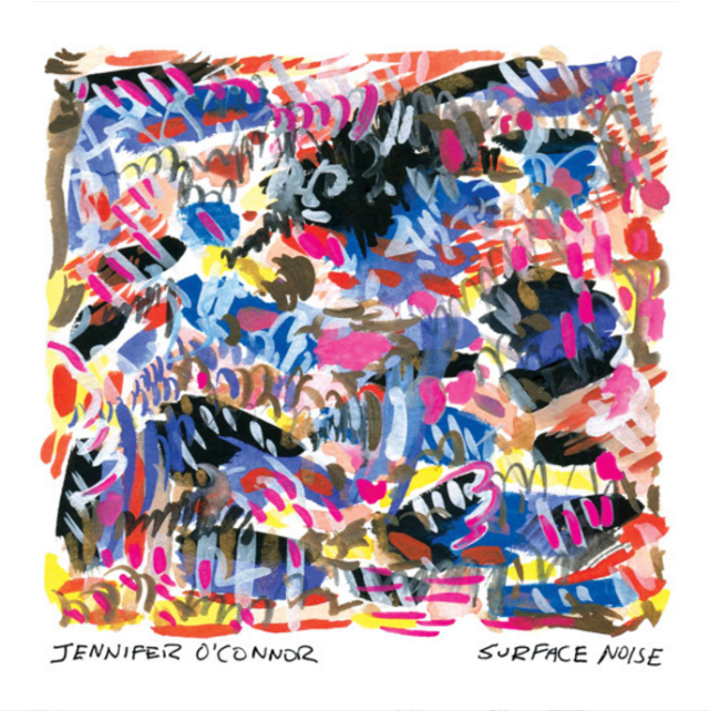 Jennifer O'Connor - Surface Noise