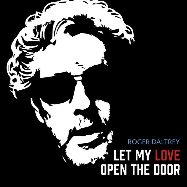 Roger Daltrey - Let My Love Open The Door