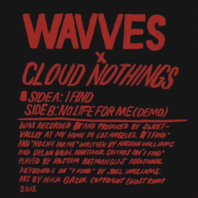 "Wavves x Cloud Nothings - ""I Find"" & ""No Life For Me (Demo)"""