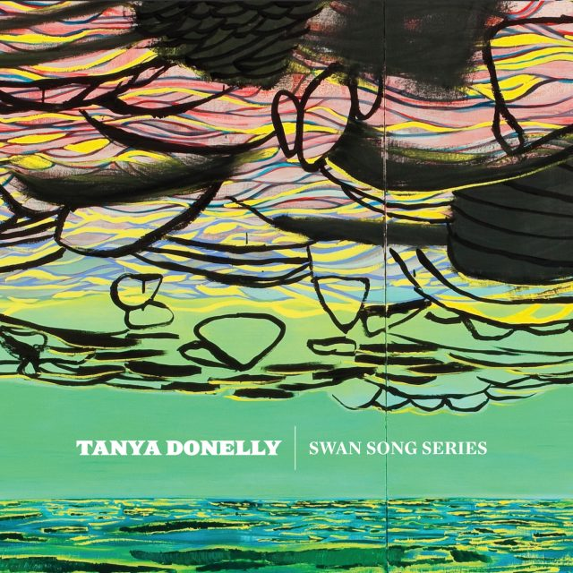 Tanya Donelly - Swan Song Series