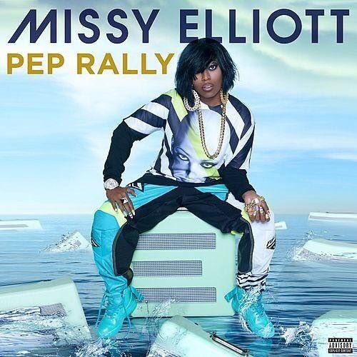 """Missy Elliott - """"Pep Rally"""""""