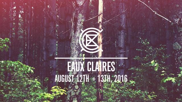 Eaux Claires 2016 Lineup