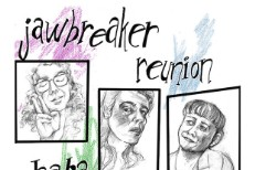 Stream Jawbreaker Reunion haha and then what ;) (Stereogum Premiere)
