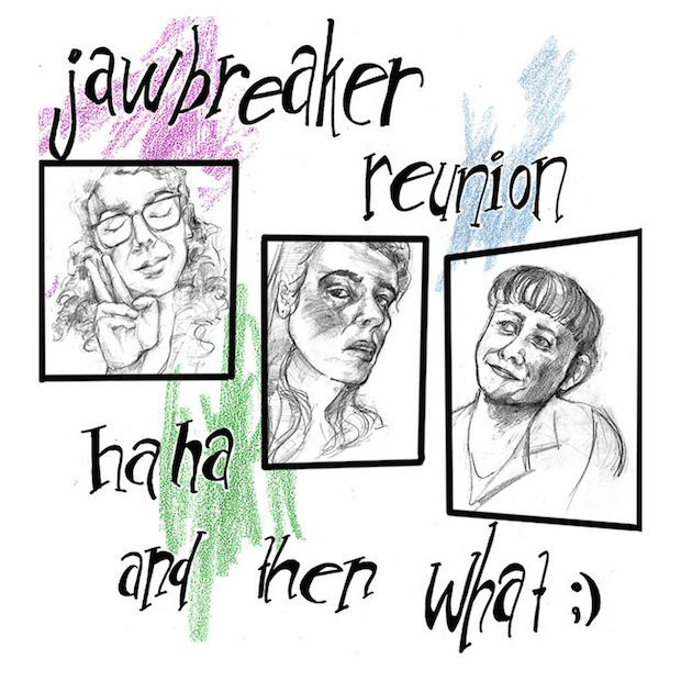 "Jawbreaker Reunion - ""Small Investments"""
