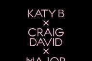"Katy B x Craig David x Major Lazer – ""Who Am I"""