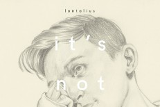 """Lontalius – """"It's Not Love"""""""