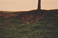 Stream Lucy Dacus <em>No Burden</em>